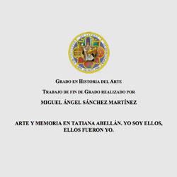 Arte y memoria en Tatiana Abellán